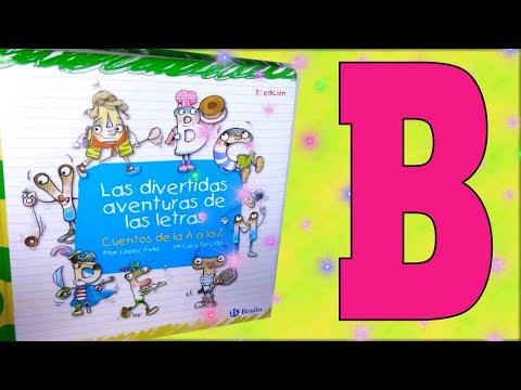 LAS AVENTURAS DE LAS LETRAS. LA B. CUENTOS INFANTILES PARA NIÑOS