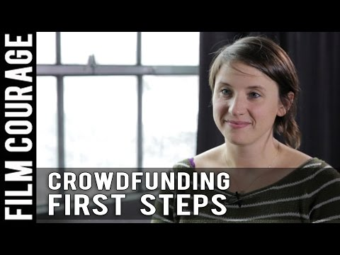 First Steps Toward A Successful Crowdfunding Campaign by Emily Best (Seed&Spark Founder / CEO)