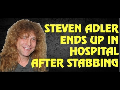 Guns N' Roses BREAKING NEWS : Steven Adler Hospitalized Following Stabbing [UPDATE]