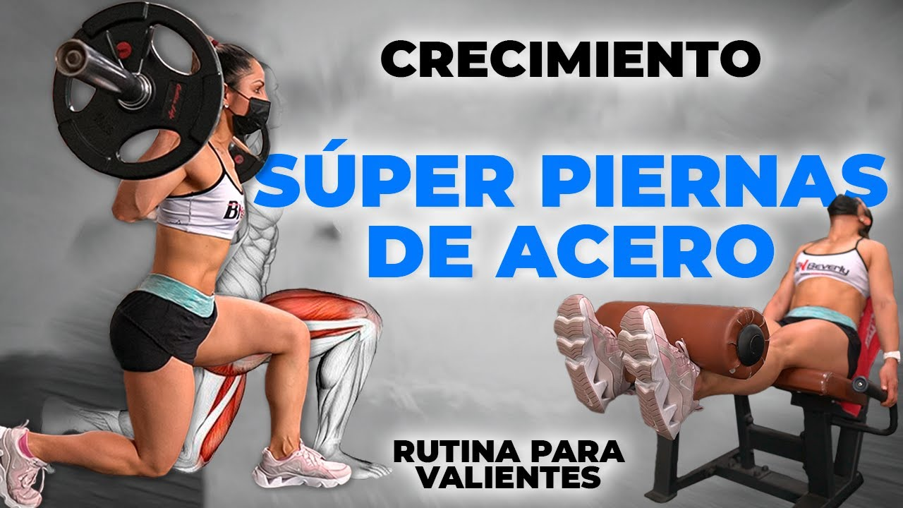 Súper Piernas de Acero - Rutina Cuádriceps Gym