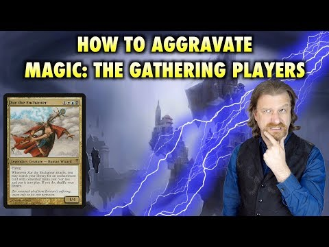 How To Aggravate Magic: The Gathering Players At Commander - Zur The Enchanter