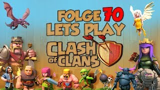 "[Folge 70. ""wo gibts den loot?""] Let´s Play - Clash of Clans [German/Deutsch]"