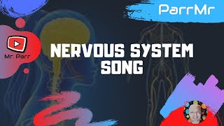 Nervous System Song