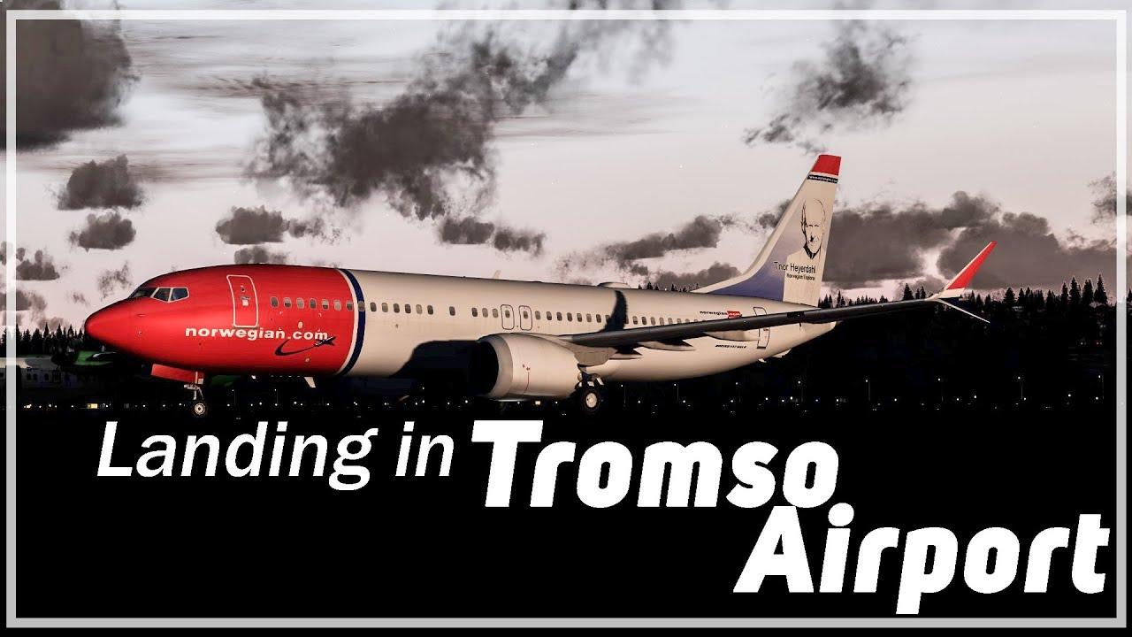[P3Dv4 1] 737max Norwegian landing in Tromso Airport | TDS 737MAX/PMDG 737  merge | OSL-TOS