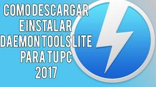 COMO DESCARGAR E INSTALAR DAEMON TOOLS LITE PARA TU PC 2017   TODO PARA PC   MEGA