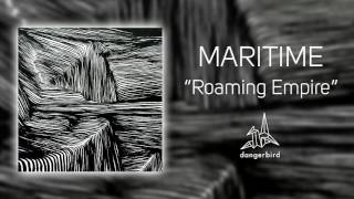 "Maritime - ""Roaming Empire"" (Official Audio)"