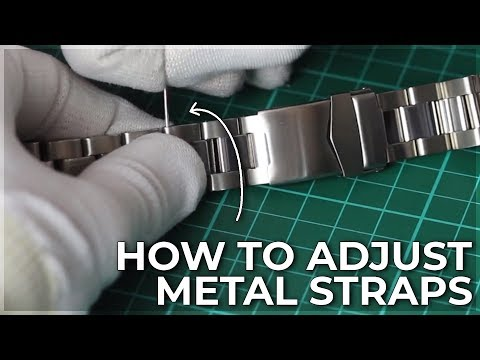How to adjust Metal Watch Straps