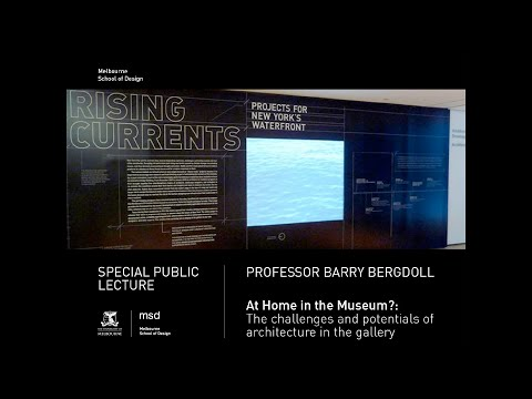 Special Public Lecture: Professor Barry Bergdoll