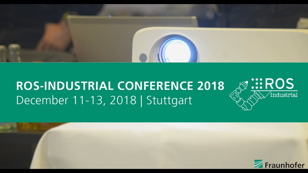 ROS-Industrial Conference 2018 — ROS-Industrial