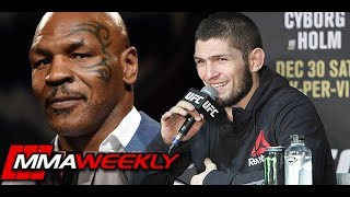 Khabib Nurmagomedov Goes to Mike Tyson