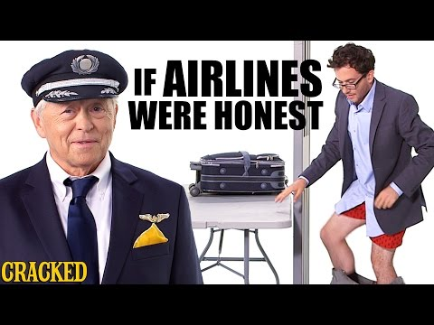 If Airlines Were Honest - Honest Ads (United, Delta, Southwest, American Airlines Parody)