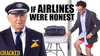 If Airlines Were Honest  Honest Ads (United, Delta, Southwest, American Airlines Parody)