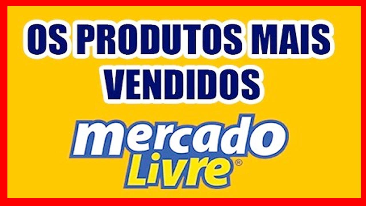 497131bbb 8 Produto Que Mais Vendem no MERCADO LIVRE - Ganhe Muito Dinheiro em 2016  Com Esses Produtos