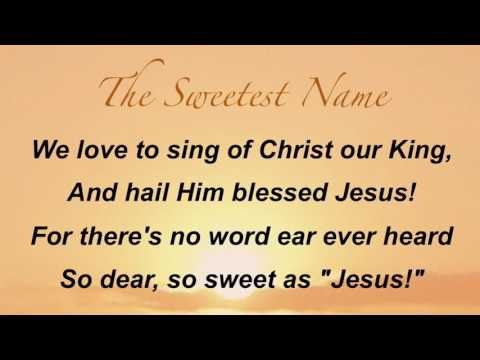 The Sweetest Name (Sacred Songs and Solos #108)