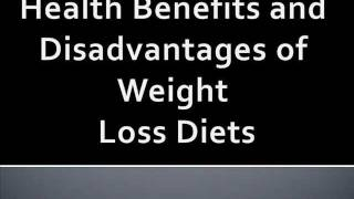 Health Benefits and Disadvantages of Weight Loss