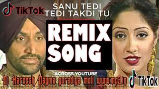 Sanu Tedi Tedi Takdi Tu TikTok  remix song Dj Harish Dayma www.mp3.in this song download high