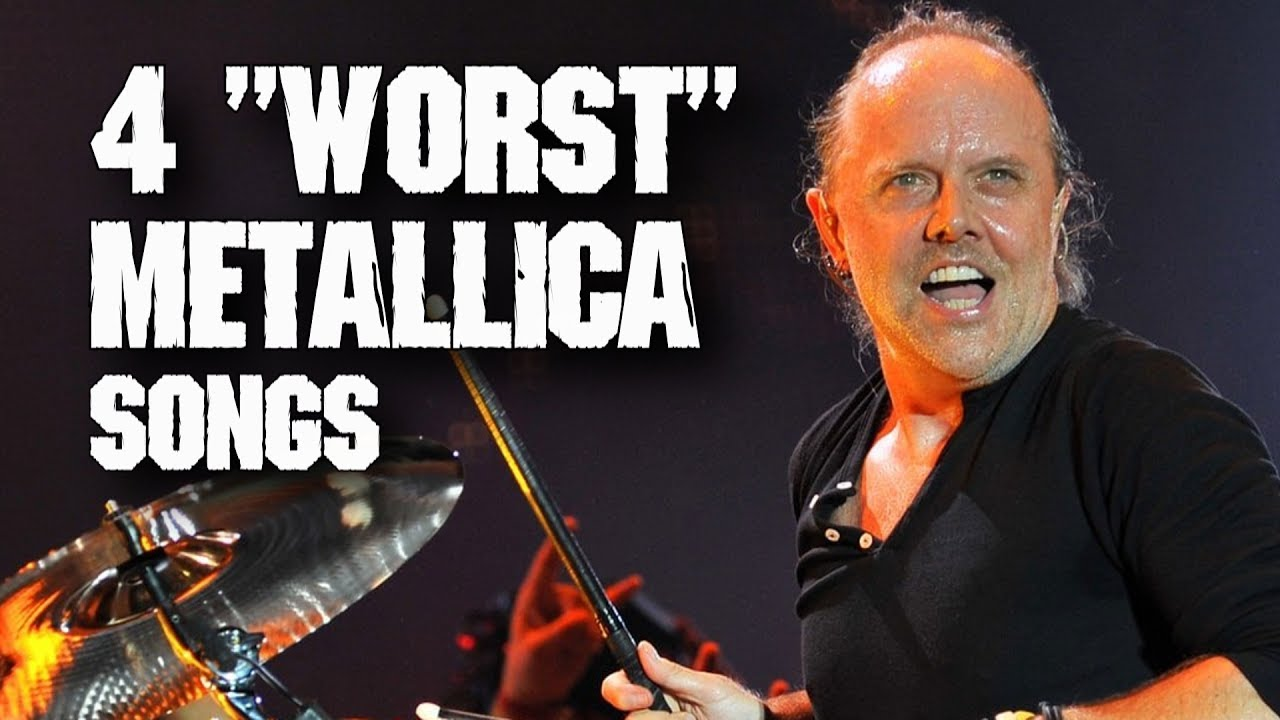 4 the WORST / MOST HATED Metallica songs | Andriy ...