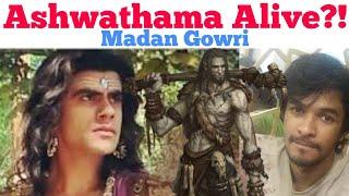 Ashwathaman still alive? | Tamil | Madan Gowri | MG