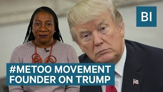 2017-12-08-15-30.The-Founder-Of-The-MeToo-Movement-On-Trump