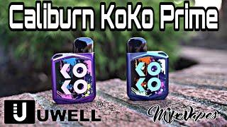 Uwell Caliburn Koko Prime!!