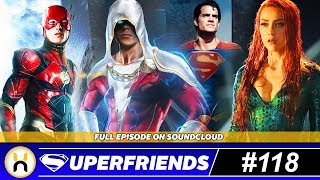 WB Shakeups Continue & DC Films Slate Changed Again | Superfriends #118