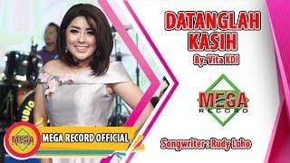 DATANGLAH KASIH - VITA KDI (Official Music Video) [HD]