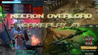 Dawn of War 2: Retribution - The Last Stand Necron Overlord DLC Gameplay #1