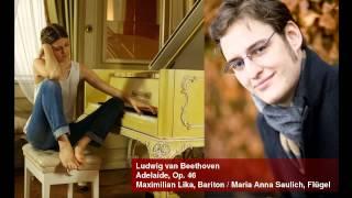 Ludwig van Beethoven - Adelaide, Op. 46 (Maximilian Lika / Maria Saulich)
