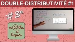 Développer en utilisant la double distributivité (1) - Troisième