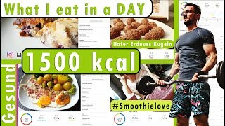 What I eat in a day   Diät - Abnehmen mit 1500 kcal pro Tag
