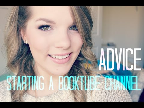 Starting a Booktube Channel | Advice & Tips | Editing, ARCs, Networks, Getting Paid & More!