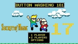 Button Mashing 101 Let