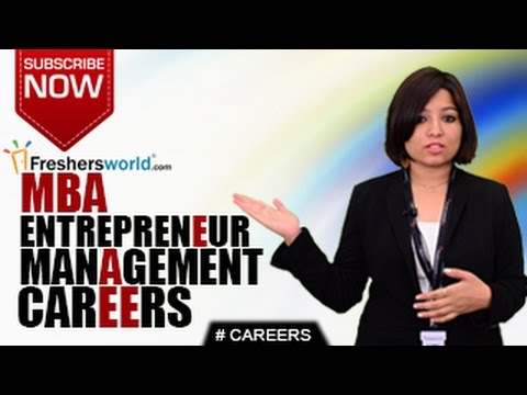 CAREERS IN ENTREPRENEUR MANAGEMENT – MBA,Self Employment,IIM,CAT,Institutions