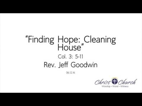 06.12.16 | Finding Hope: Cleaning House