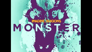 Repeat youtube video Monster one hour version by Imagine Dragons