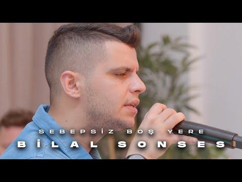 Bilal Sonses - Sebepsiz Boş Yere mp3 indir