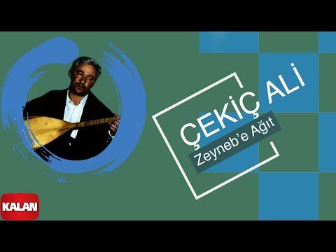 Çekiç Ali - Zeyneb'e Ağıt - [ Kızılırmak © 1999 Kalan Müzik ]