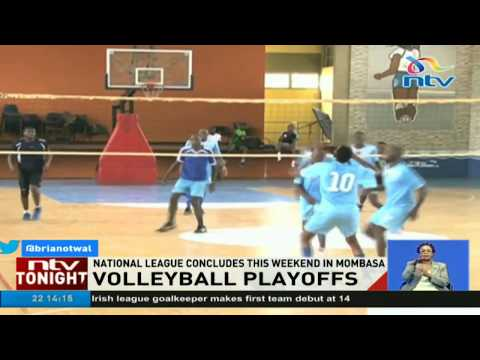 National volleyball league concludes this weekend in Mombasa