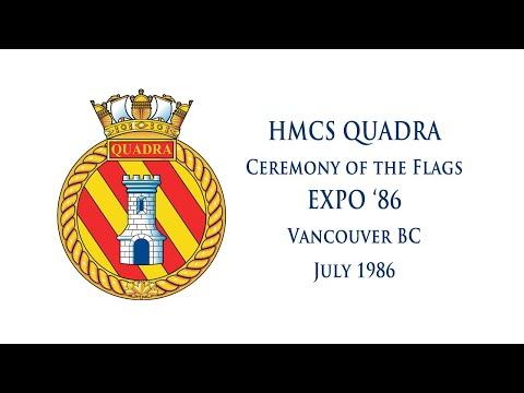 HMCS Quadra, Ceremony of the Flags, EXPO 86