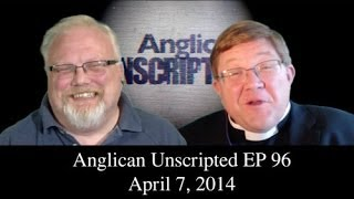 Anglican Unscripted Ep 96