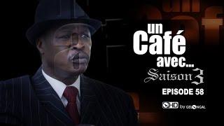 Un Café Avec...Saison3 - Episode N°58