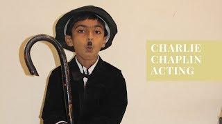 Charlie Chaplin Acting By Rishaansai