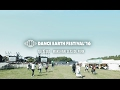 DANCE EARTH PARTY / DANCE EARTH FESTIVAL 2016 AFTERMOVIE