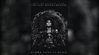 """Ciara """"Paint it Black"""" (OST Последний охотник на ведьм)"""