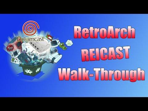 RetroArch Reicast Walk-through