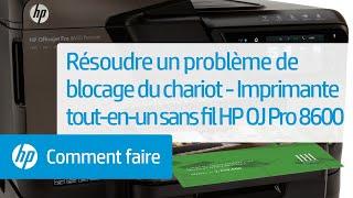 Résoudre un problème de blocage du chariot - Imprimante tout-en-un sans fil HP Officejet Pro 8600
