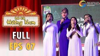 Lô tô Hương Nam   Tập 7 Full: Khai giảng NGÀY TỰU TRƯỜNG cùng cô giáo Cát Thy, Su Su, Tâm Thảo, Yumi
