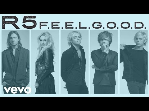 R5 - F.E.E.L.G.O.O.D. (Audio Only)