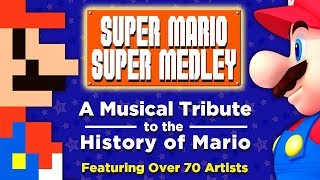 The Super Mario Super Medley - A Collaborative Musical Tribute to the History of Mario | FamilyJules