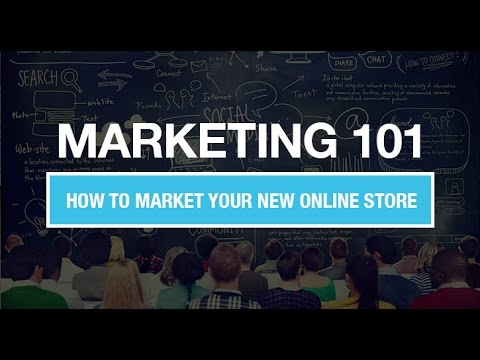 Marketing Your New Online Store: Digital Marketing 101
